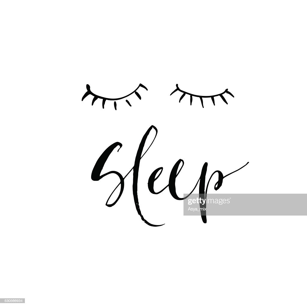 Hand drawn phrase Sleep.