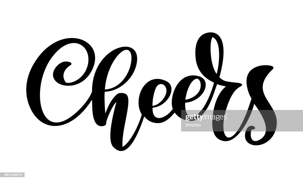 Hand drawn text Cheers lettering banner. Greeting card design template with calligraphy. Vector illustration