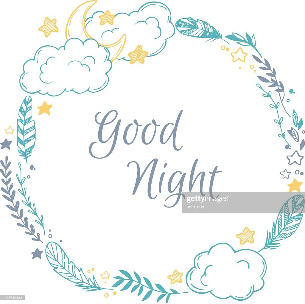 Hand drawn vector illustration - good night, card with Wreath