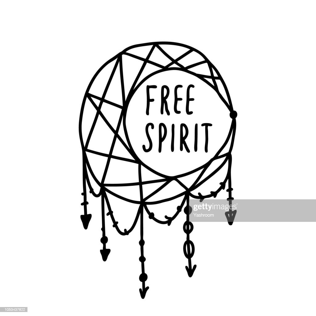 Hand drawn vector lettering quote isolated on the white background, boho style decoration. Hand written overlay words with dream catcher: free spirit.