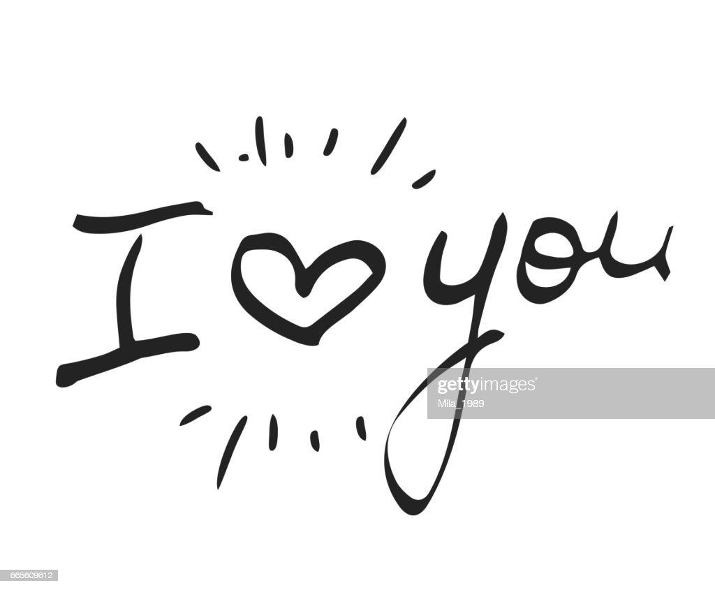 Hand drawn words I love You with heart on white