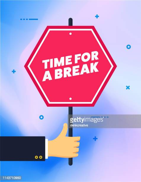 hand holding time for a break banner sign - wrong way stock illustrations, clip art, cartoons, & icons