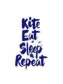 "Hand writing ""Kite, Eat, Sleep, Repeat"""