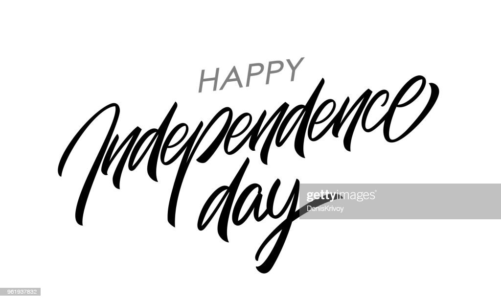 Handwritten lettering of Happy Independence Day on white background. Fourth of July typographic design.