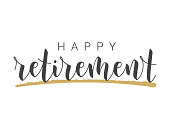 Handwritten Lettering of Happy Retirement. Template for Greeting Card.