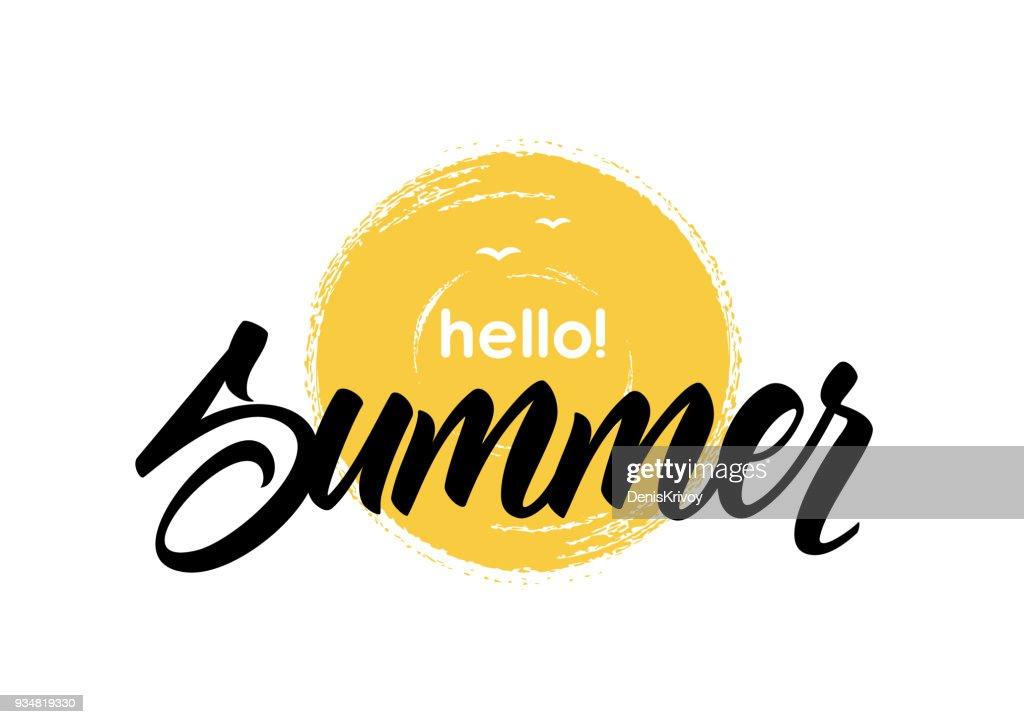Handwritten lettering of Hello Summer on hand drawn brush textured sun