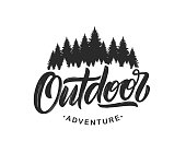 Handwritten Modern brush lettering composition of Outdoor adventure with silhouette of pine forest on white background.