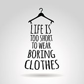Hanger quotation about fashion.
