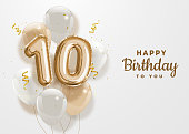 Happy 10th birthday gold foil balloon greeting background.