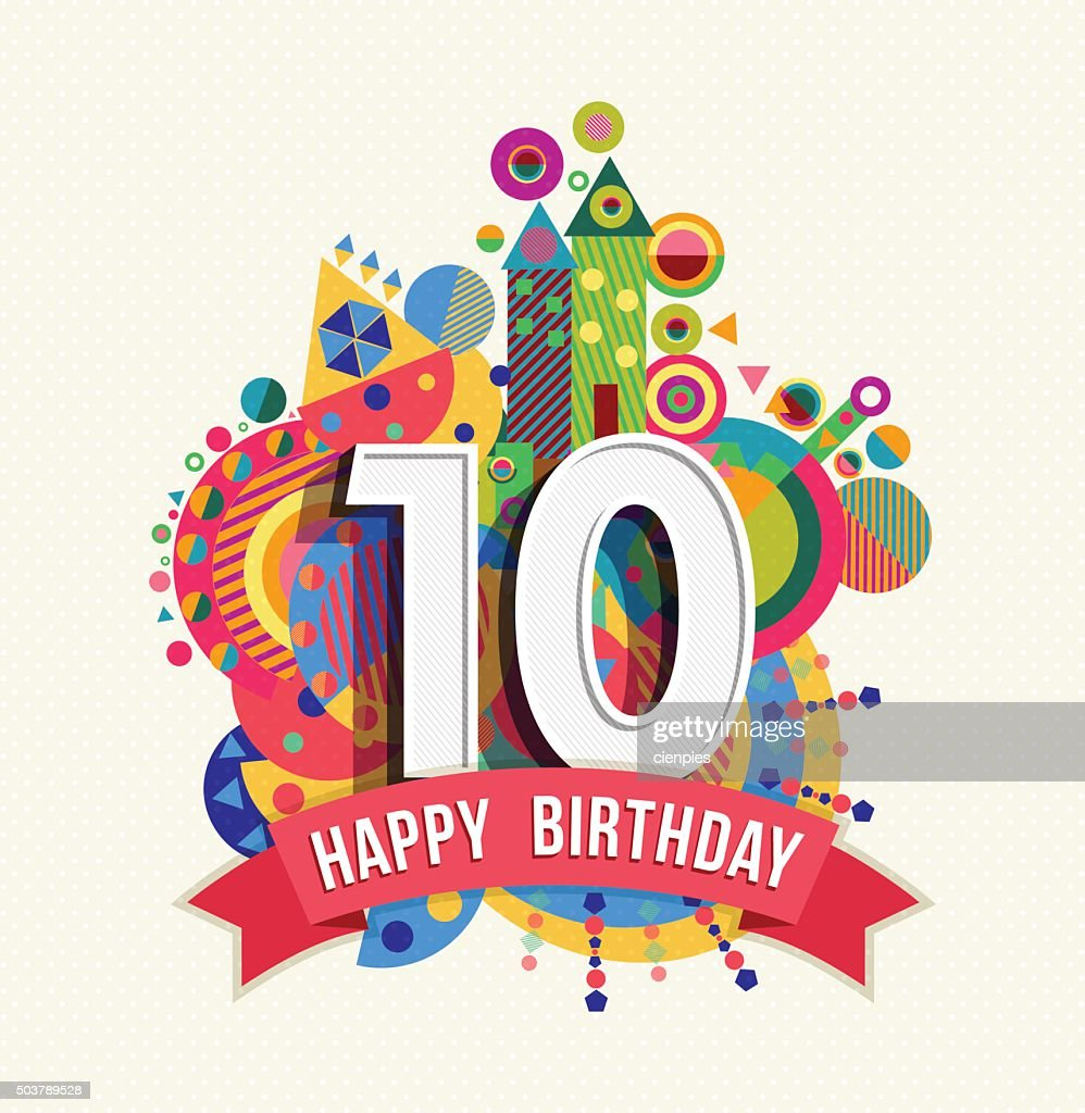 Happy birthday 10 year greeting card poster color