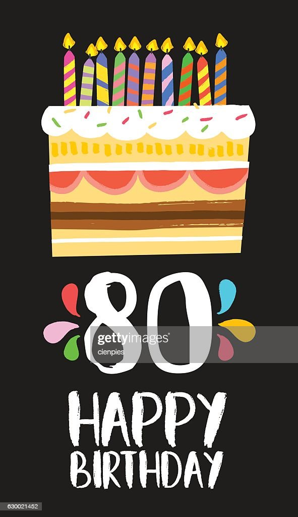 Happy Birthday cake card for 80 eighty year party