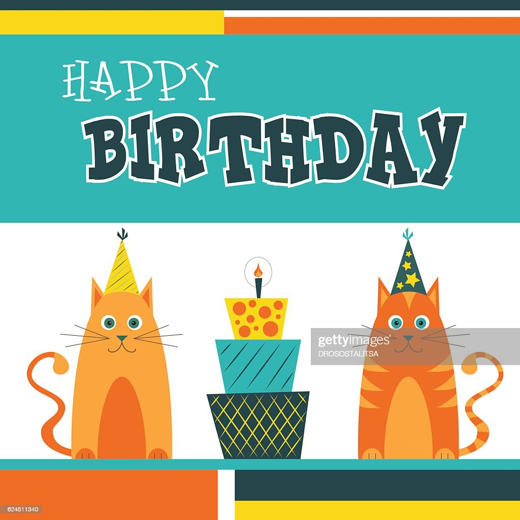 Happy Birthday Greetings Card With Cats And Cake Vector Art Getty