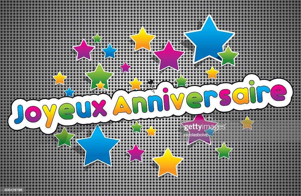 Joyeux Anniversaire Happy Birthday In French High Res Vector