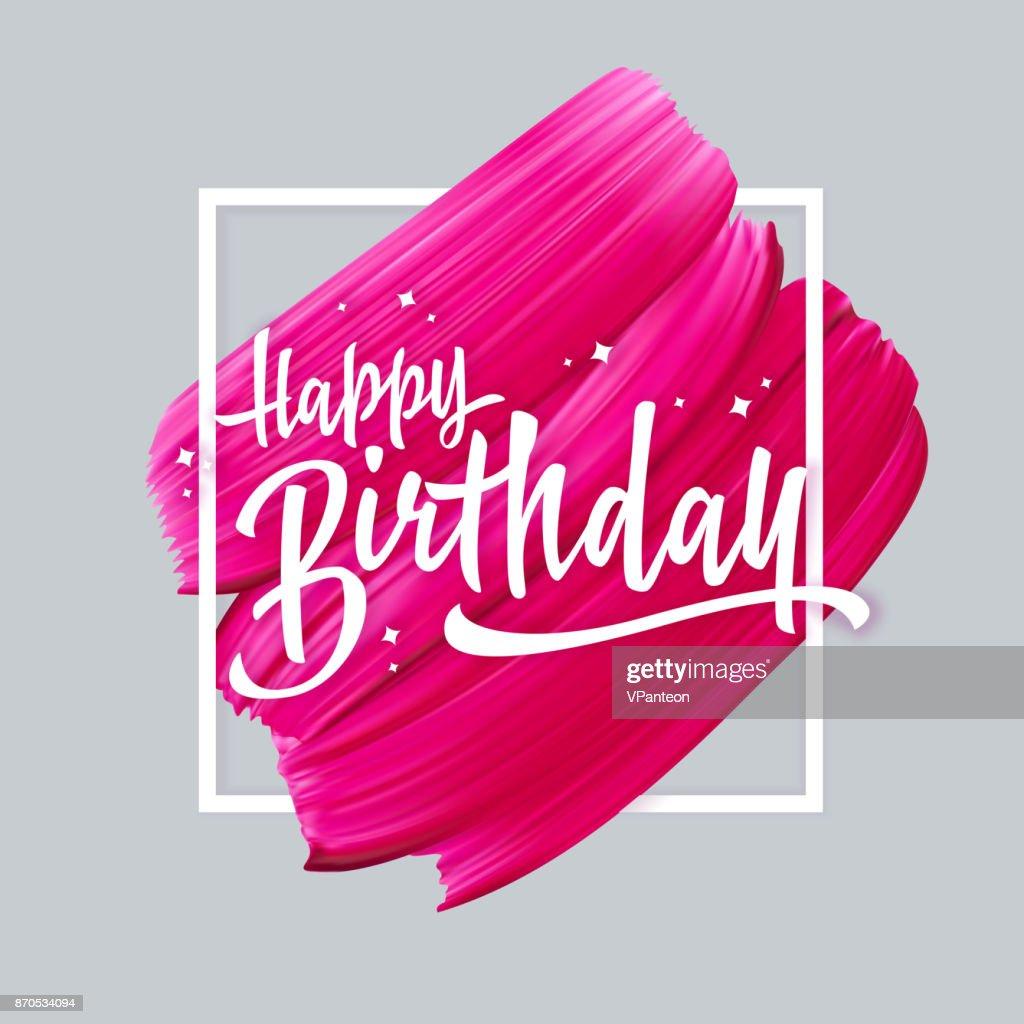 Happy Birthday Schriftzug Auf Rosa Lippenstift Verschmiert ...