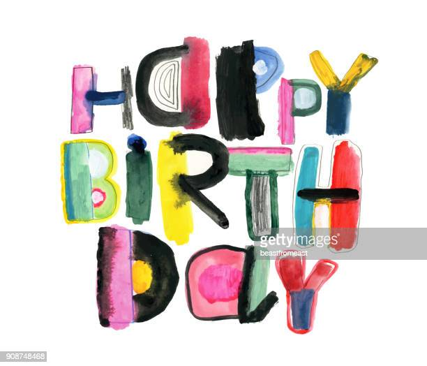 happy birthday message with painted letters - happy birthday stock illustrations