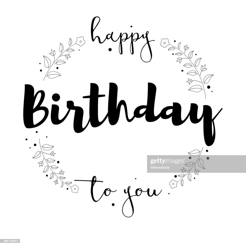 Happy Birthday To You Handwritten Lettering Isolated On
