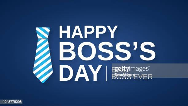 happy boss day blue poster, banner or background with tie. best boss ever. vector illustration. - bossy stock illustrations