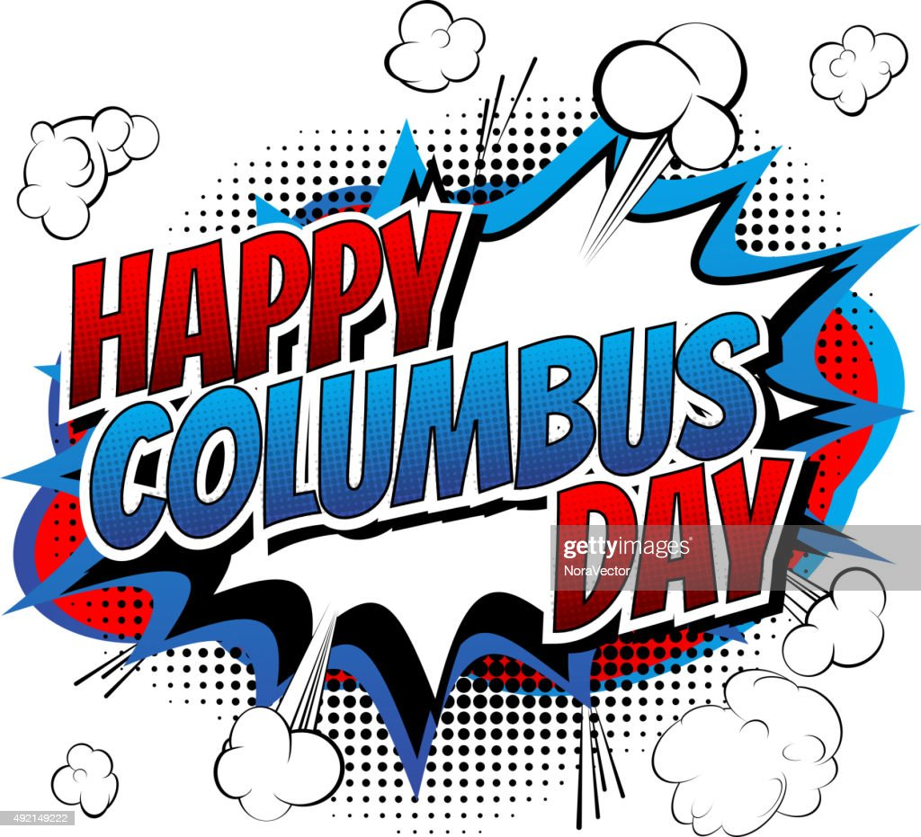 Happy Columbus Day - Comic book style word.