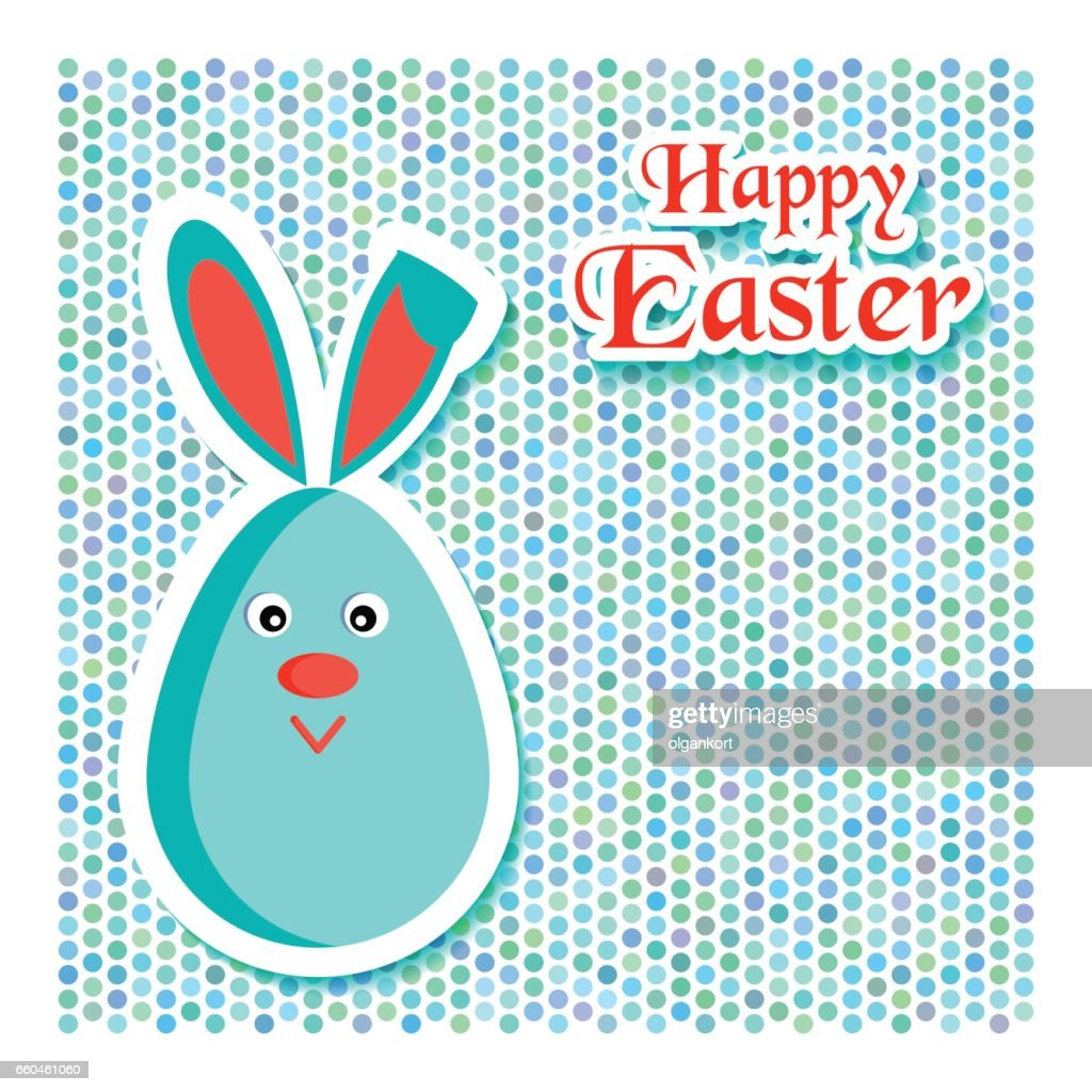 Happy Easter Greeting Card With Rabbit Or Bunny In The Form Of Eggs