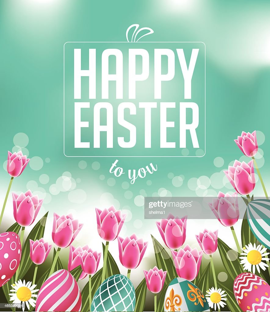 Happy Easter tulips eggs and text