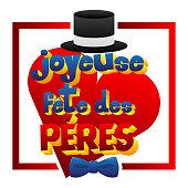 Happy fathers day (Joyeuse fête des Pères) card.