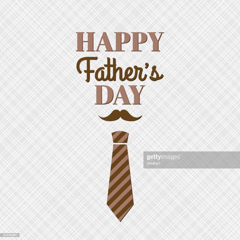 Happy Fathers Day Greeting Card With Lettering Mustache And Necktie