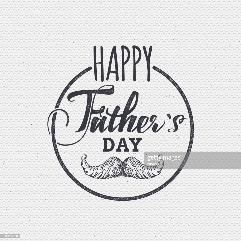 Happy fathers day - poster, stamp, badge, insignia, postcard, sticker