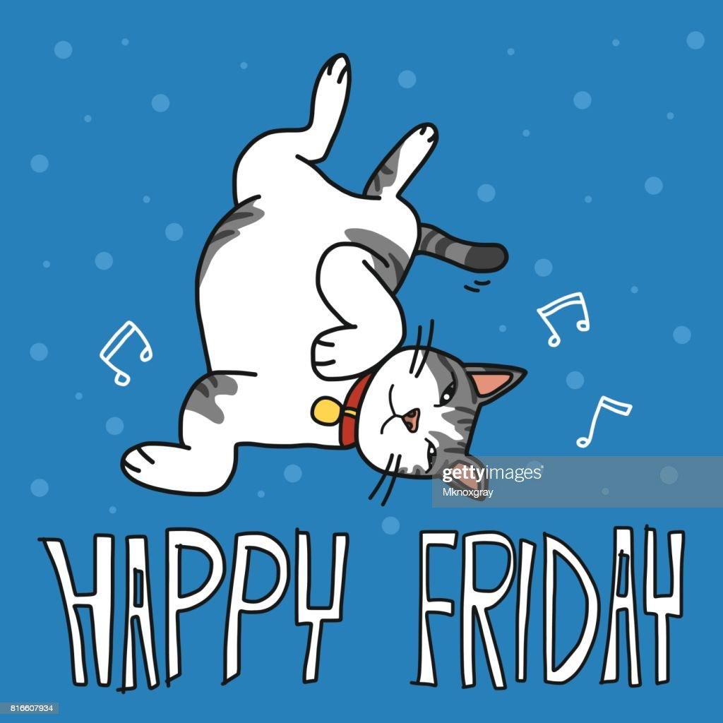 Happy Friday cute lazy cat cartoon vector illustration