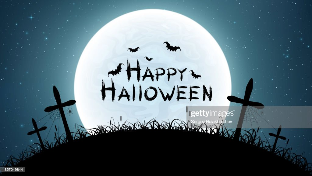 Happy halloween. Cemetery with crosses against the full moon. The starry sky. Spiders, bats and spiderweb. Grunge text. Vector illustration