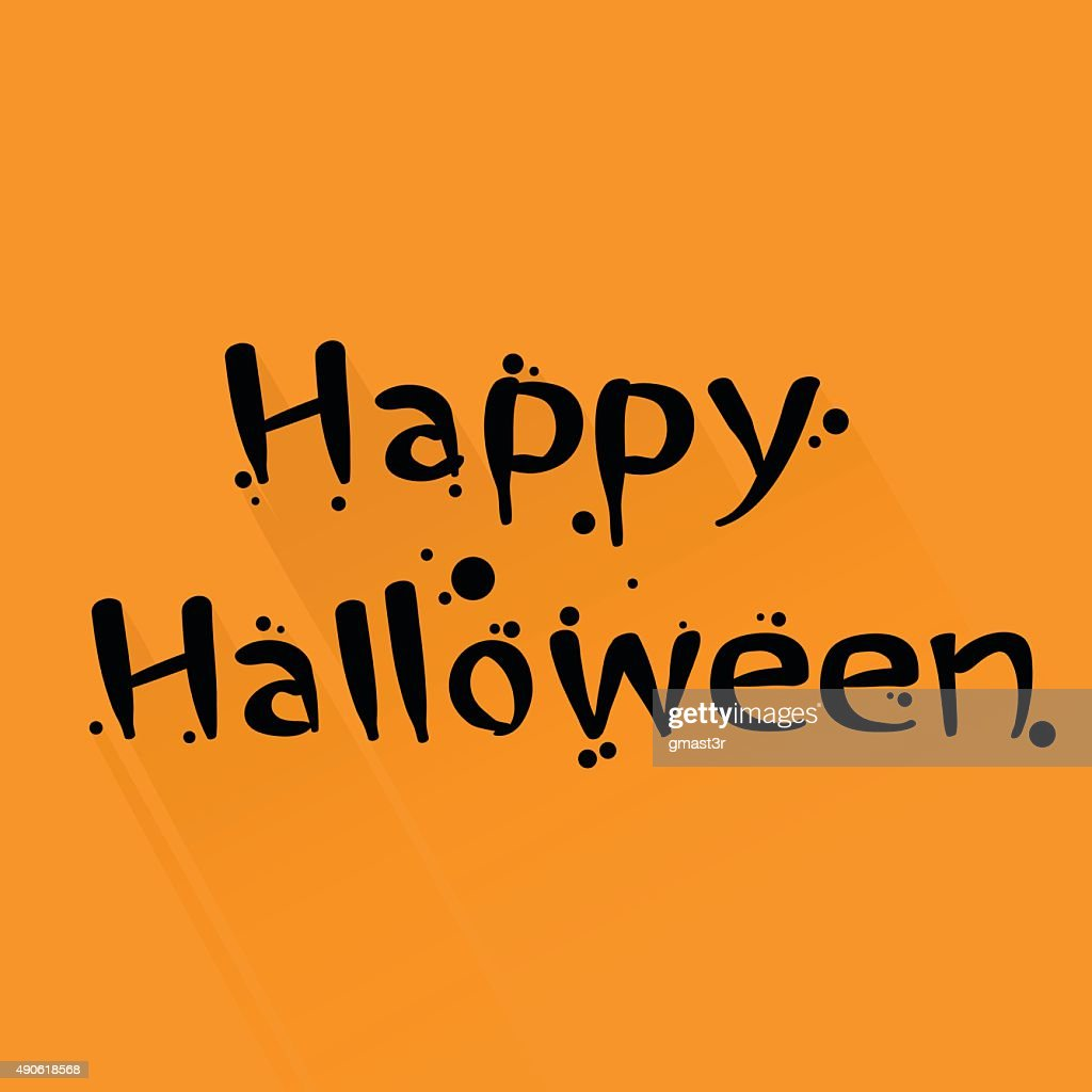 Happy Halloween Hand Made Letters Text Sign Congratulation Invitation Card