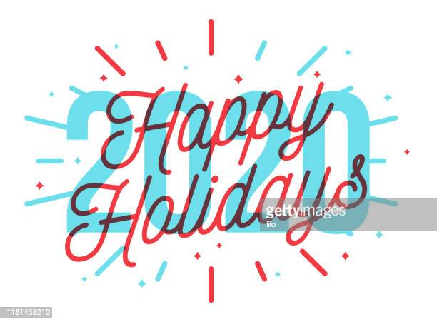 happy holidays 2020 - happy holidays stock illustrations, clip art, cartoons, & icons