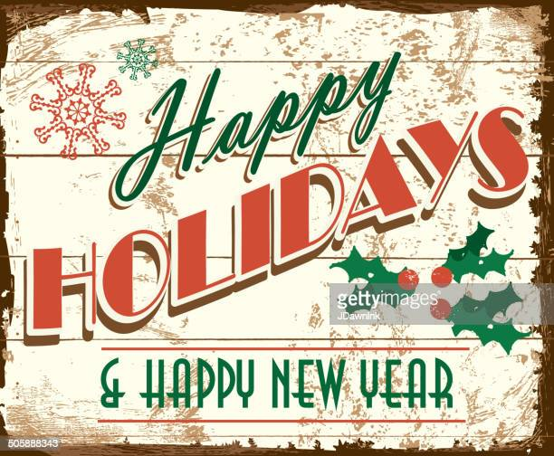 happy holidays and  new year vintage wooden painted sign design - happy holidays stock illustrations, clip art, cartoons, & icons
