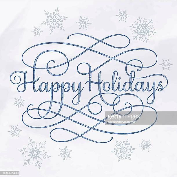 happy holidays calligraphy drawing - happy holidays stock illustrations, clip art, cartoons, & icons