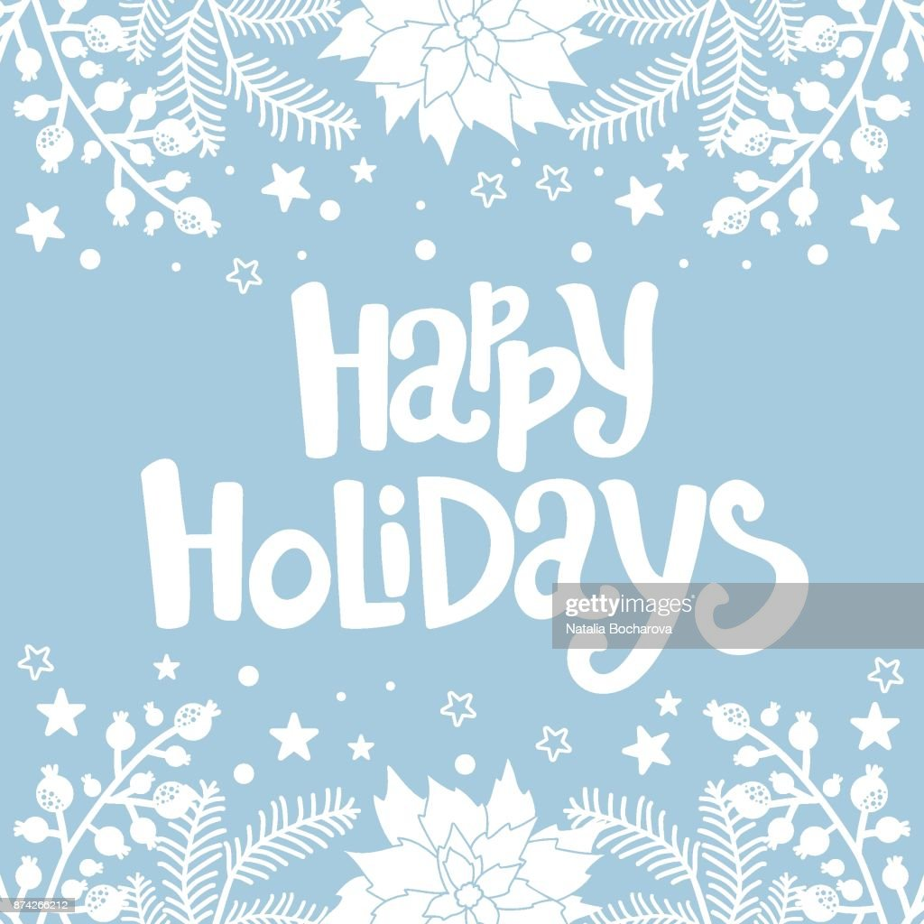 Happy Holidays Greeting Card Christmas Background Christmas And New