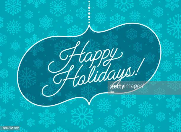happy holidays! - happy holidays stock illustrations, clip art, cartoons, & icons