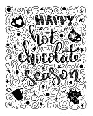 Happy hot chocolade season - handdrawn illustration. Handwritten Christmas wishes for holiday greeting cards. Handwritten lettering. Winter Holiday. Handdrawn lettering. New Year card design elements.