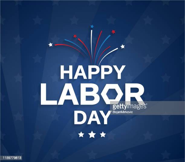 happy labor day blue poster with firework. vector illustration. - labour day stock illustrations