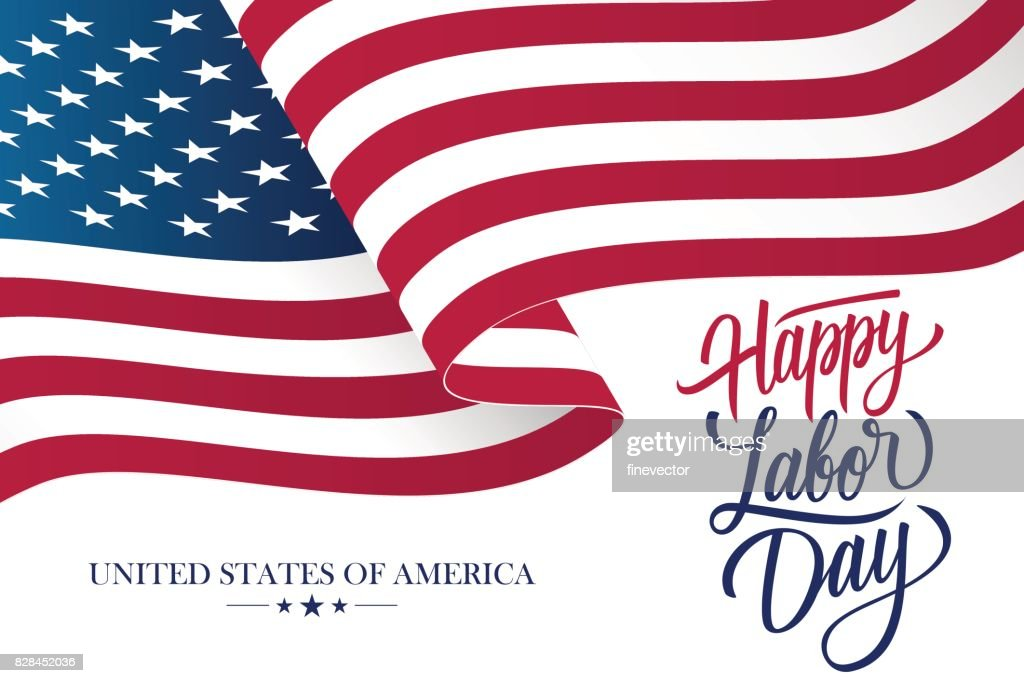 Happy Labor Day celebration card with waving United States national flag and hand lettering text design.