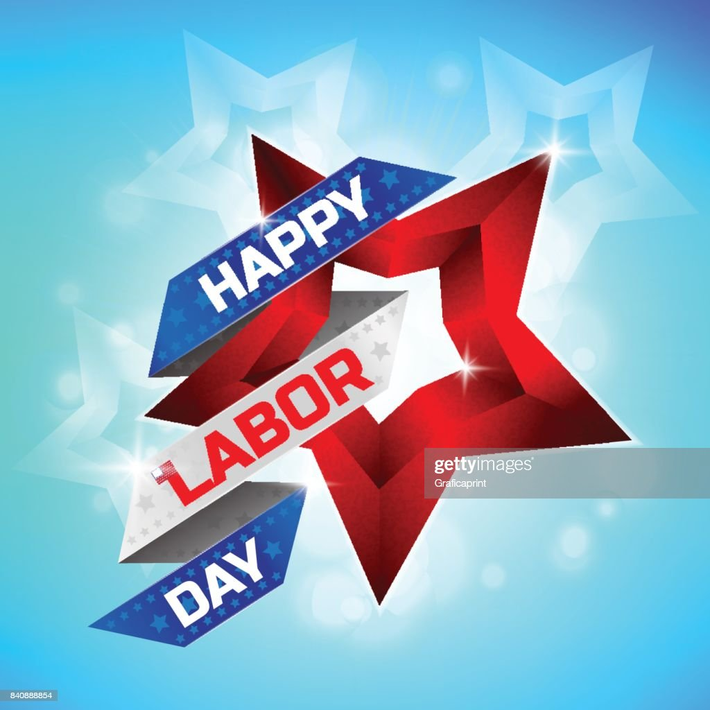 Happy Labor Day Greeting Card Design Vector Art Getty Images