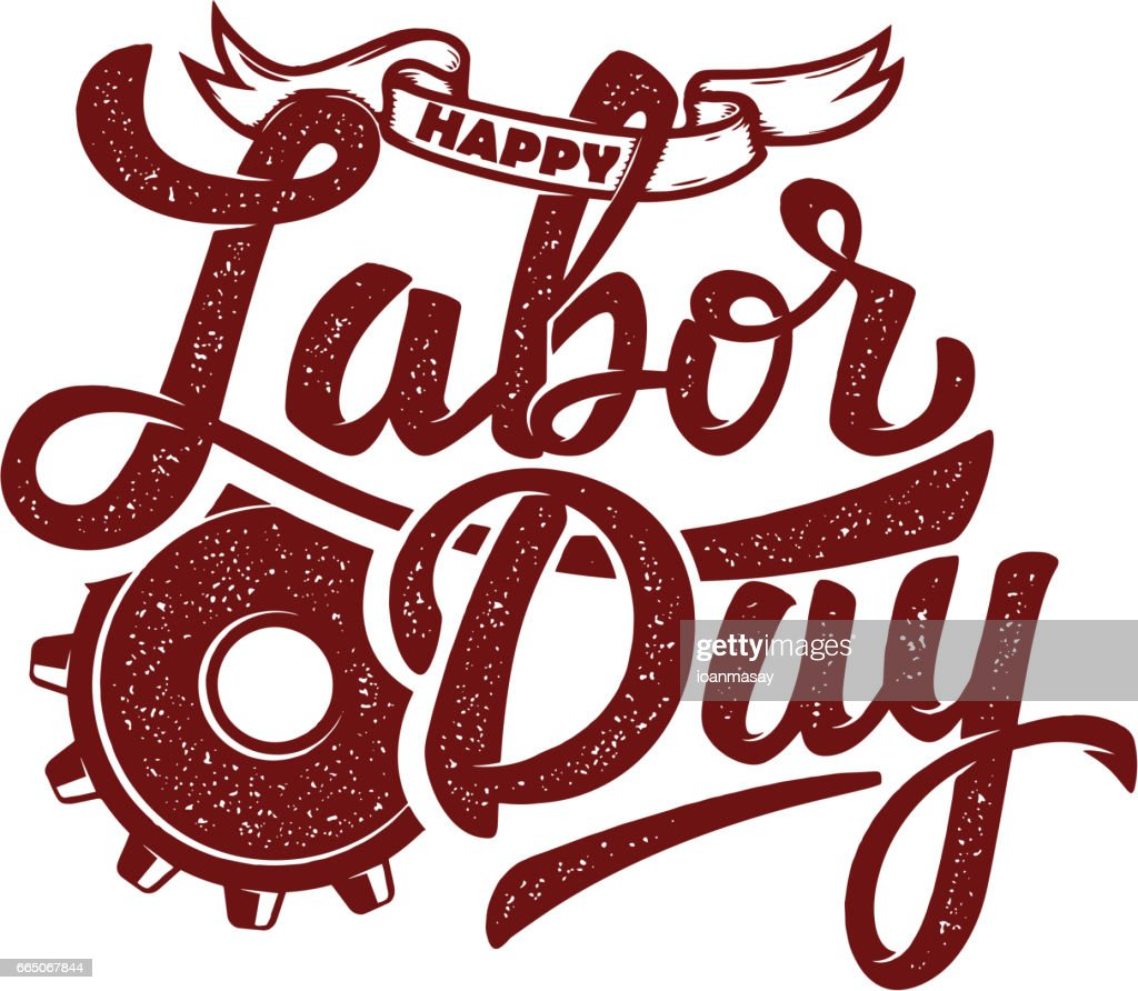 Happy Labor Day Hand Drawn Lettering Phrase Isolated On White