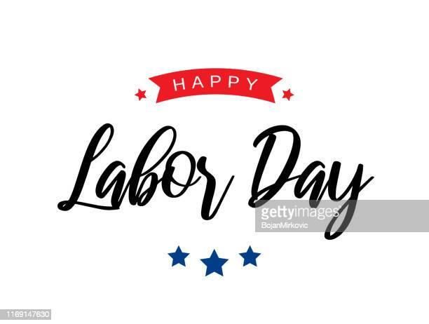 happy labor day lettering card on white background. vector - labour day stock illustrations