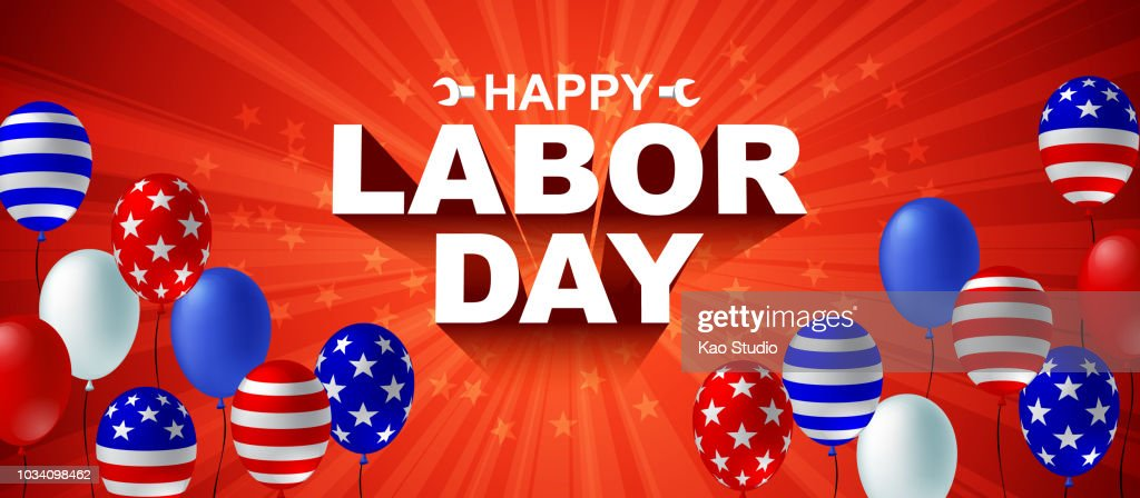 Happy Labor day poster flyer banner vector illustration. American flag balloon on red background design. Labor day celebration concept advertising.