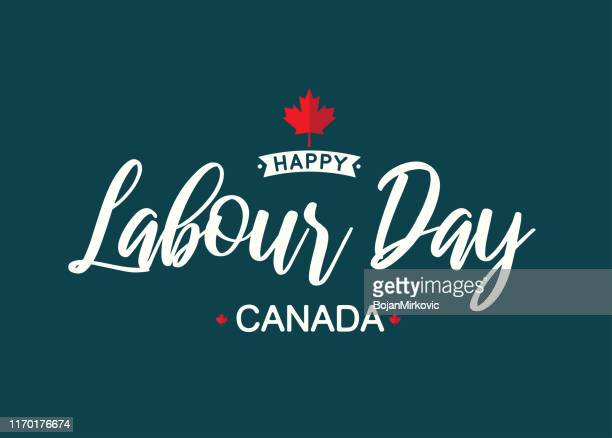happy labour day canada lettering. vector - canada stock illustrations