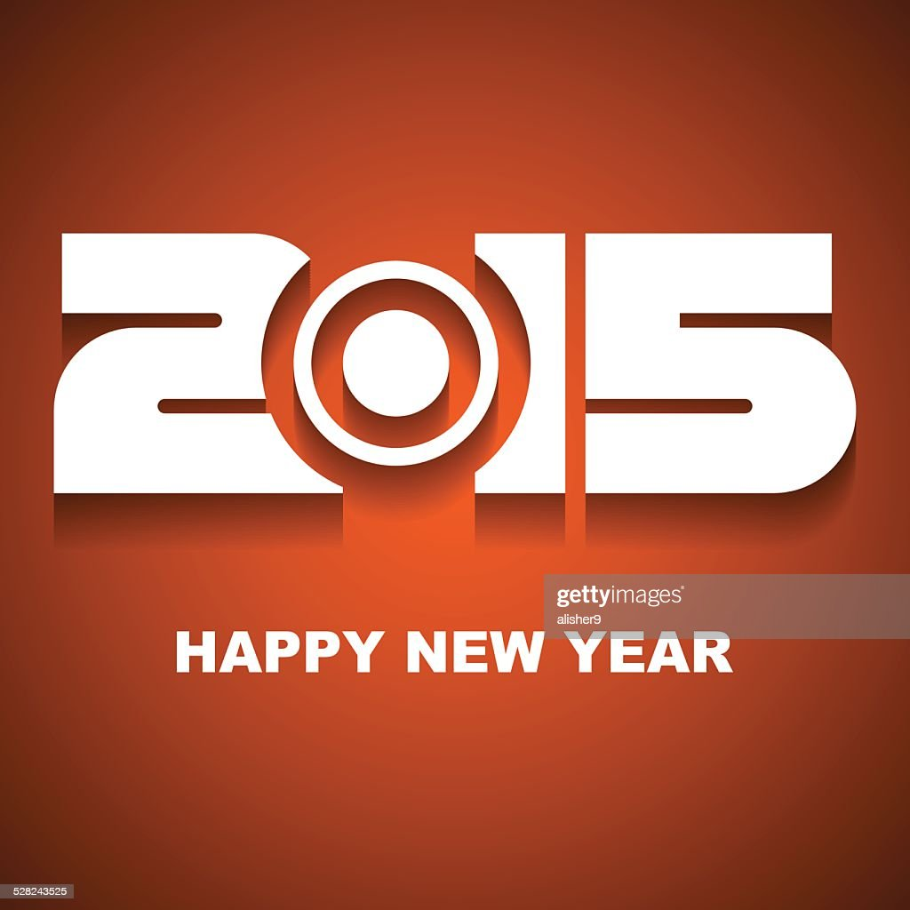 Happy New Year 2015 Greeting Card Vector Art Getty Images