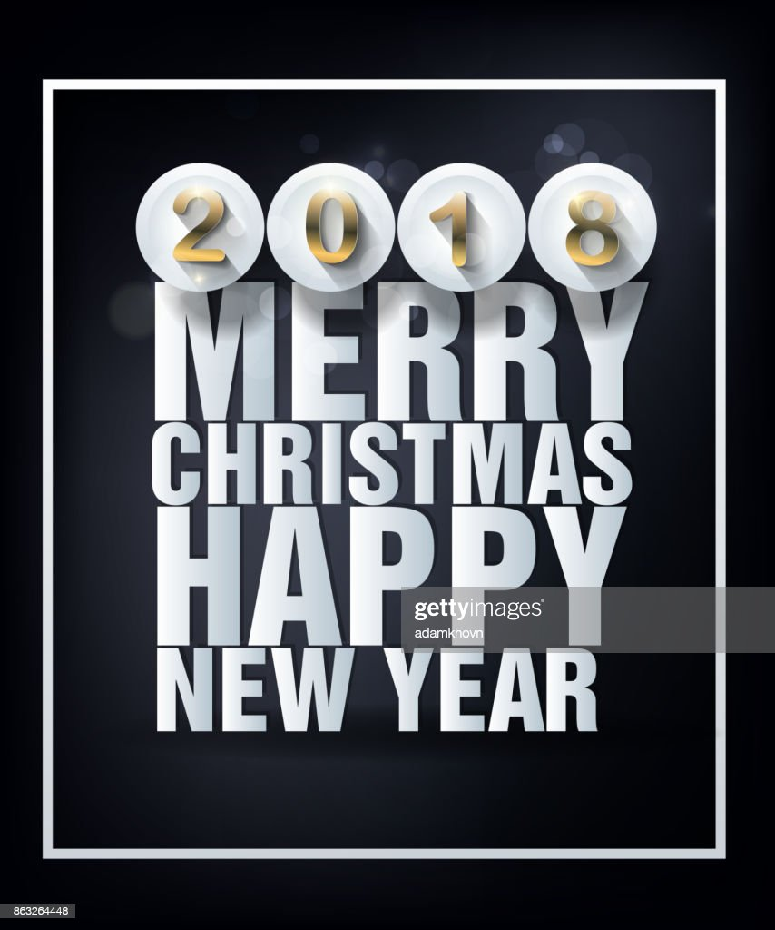 Happy New Year 2018 Greeting Card And Merry Christmas Vector Art