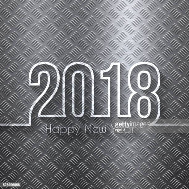 happy new year 2018 - metal diamond plate in silver color - sheet metal stock illustrations, clip art, cartoons, & icons