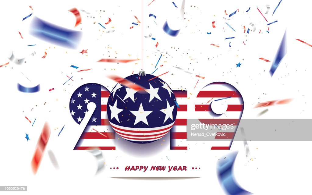 Happy New Year 2019, Christmas card with USA flag and defocused confetti in the national colors of USA
