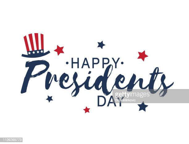 happy presidents day vintage lettering on white background with hat and stars. vector illustration. - president stock illustrations