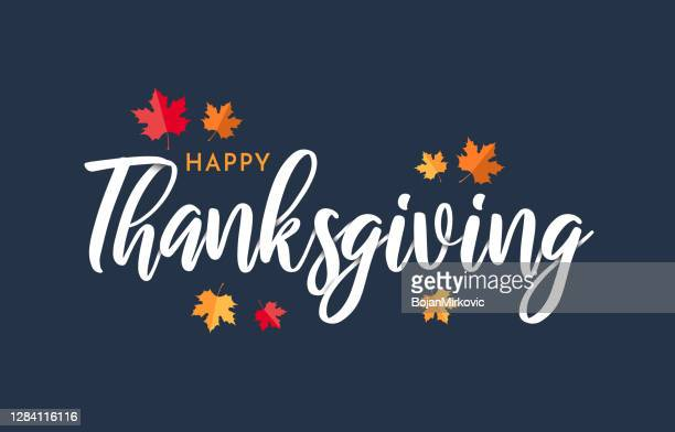 happy thanksgiving lettering background with leafs. vector - thanksgiving stock illustrations