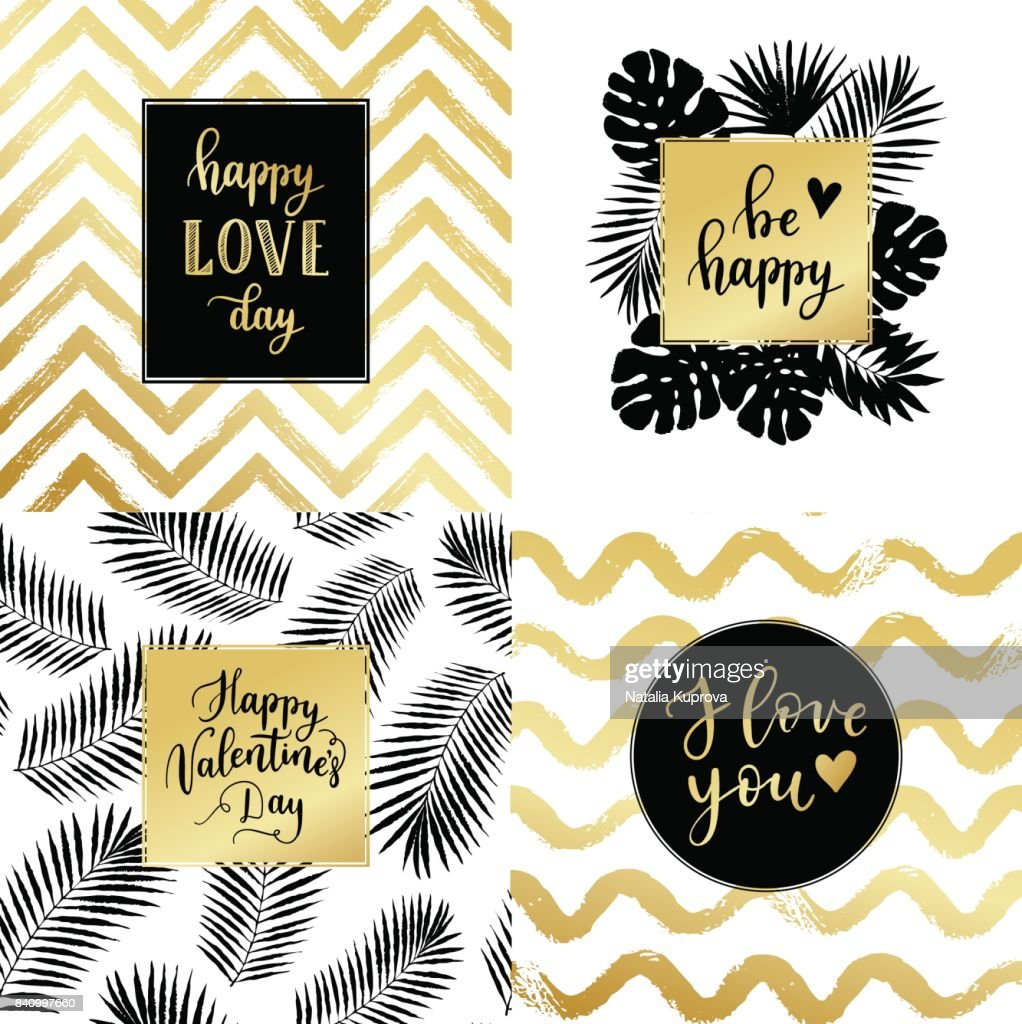 Happy Valentines Day, Be happy, I love you fashion typography posters, greeting cards set in black, gold and white. Vector summer background with tropical palm tree leaves, strips.